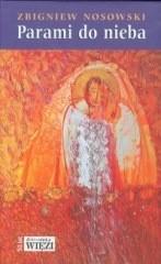 Okładka książki Parami do nieba. Małżeńska droga świętości