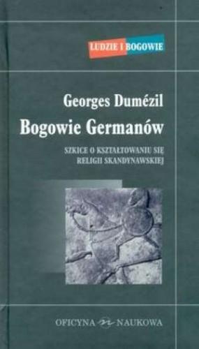 Okładka książki Bogowie Germanów. Szkice o kształtowaniu się religii skandynawskiej