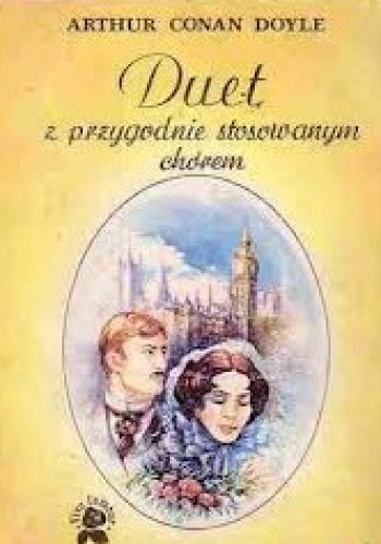 Okładka książki Duet: Z przygodnie stosowanym chórem