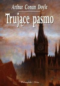 Okładka książki Trujące pasmo i inne opowiadania
