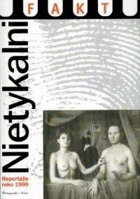 Okładka książki Nietykalni. Reportaże roku 1999