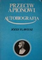 Przeciw Apionowi - Autobiografia