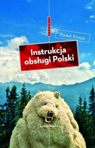 Okładka książki Instrukcja obsługi Polski