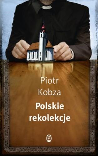 Okładka książki Polskie rekolekcje