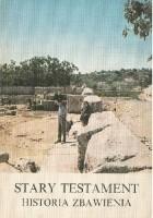 Stary Testament. Historia Zbawienia