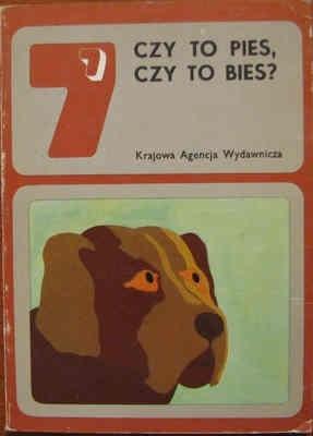 Okładka książki Czy to pies, czy to bies? Opowiadania o psach