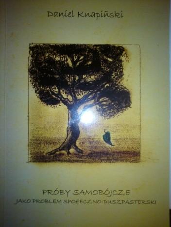 Okładka książki Próby samobójcze jako problem społeczno-duszpasterski