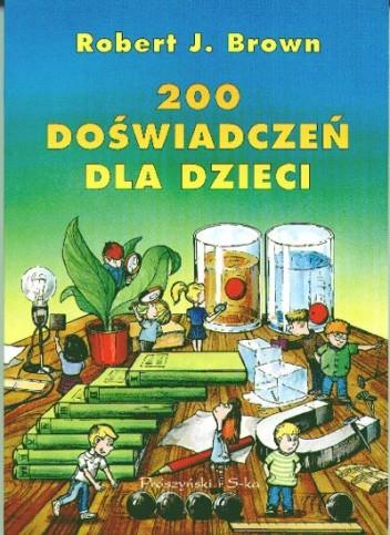 Okładka książki 200 doświadczeń dla dzieci