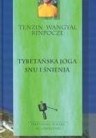 Tybetańska joga snu i śnienia