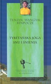Okładka książki Tybetańska joga snu i śnienia