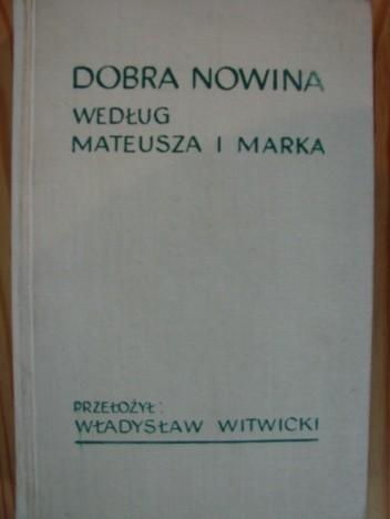 Okładka książki Dobra Nowina według Mateusza i Marka