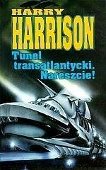 Okładka książki Tunel transatlantycki. Nareszcie!