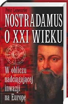 Okładka książki Nostradamus o XXI wieku