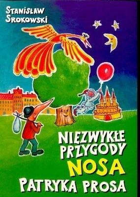 Okładka książki Niezwykłe przygody Nosa Patryka Prosa