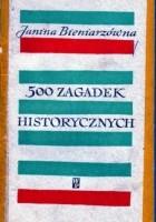 500 zagadek historycznych