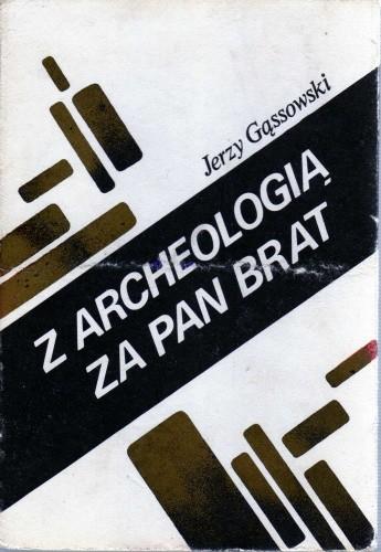 Okładka książki Z archeologią za pan brat