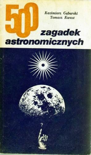 Okładka książki 500 zagadek astronomicznych
