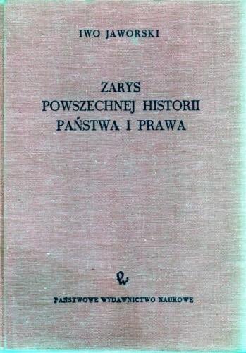 Okładka książki Zarys powszechnej historii państwa i prawa. Historia ustroju i źródeł prawa