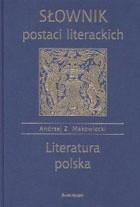Okładka książki Słownik postaci literackich. Literatura polska