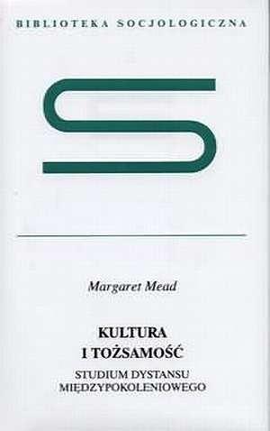 Okładka książki Kultura i tożsamość. Studium dystansu międzypokoleniowego