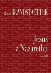 Okładka książki Jezus z Nazarethu t. 1-2