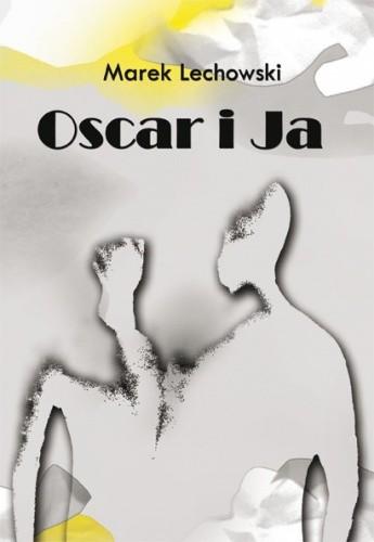 Okładka książki Oscar i Ja