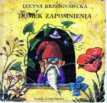 Okładka książki Domek zapomnienia