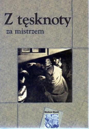 Okładka książki Z tęsknoty za mistrzem
