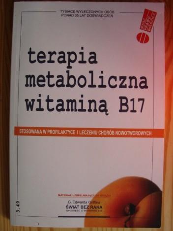 Okładka książki Terapia metaboliczna witaminą B17
