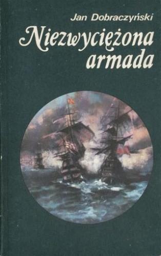 Okładka książki Niezwyciężona Armada