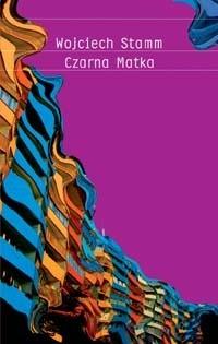Okładka książki Czarna Matka