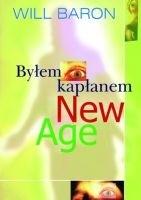 Okładka książki Byłem kapłanem New Age