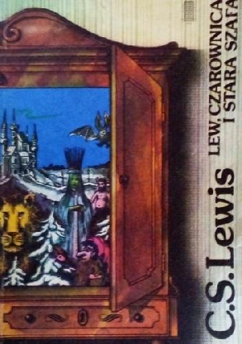Okładka książki Lew, czarownica i stara szafa