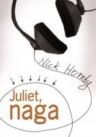 Juliet, naga
