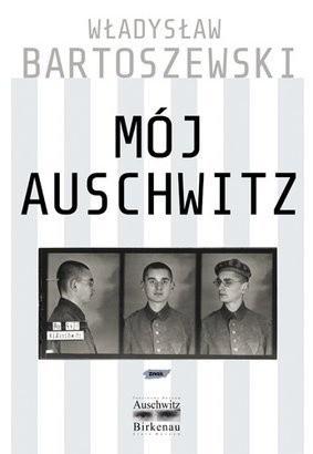 Okładka książki Mój Auschwitz