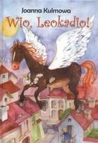 Okładka książki Wio, Leokadio