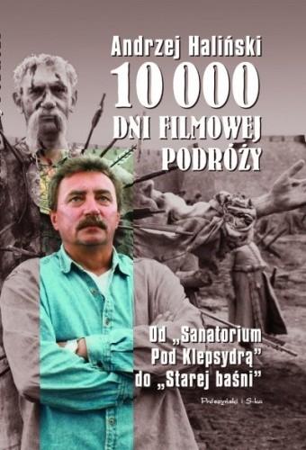 Okładka książki 10 000 dni filmowej podróży