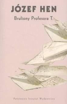 Okładka książki Bruliony profesora T.