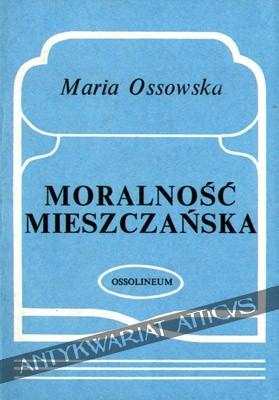 Okładka książki Moralność mieszczańska