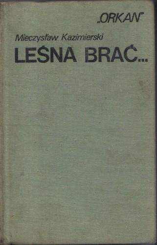 Okładka książki Leśna Brać...