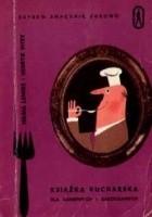 Książka kucharska dla samotnych i zakochanych