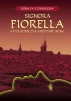 Signora Fiorella. Kapeluszniczka królowej Bony
