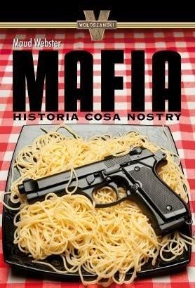 Okładka książki Mafia. Historia Cosa Nostry