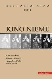 Okładka książki Historia kina. Tom 1. Kino nieme