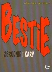Okładka książki Bestie. Zbrodnie i kary