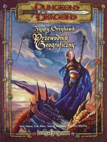 Okładka książki Żyjący Greyhawk - Przewodnik geograficzny