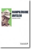 Okładka książki Manipulowanie umysłem