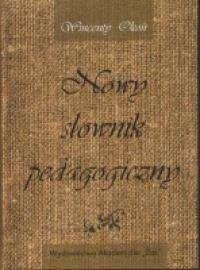 Okładka książki Nowy słownik pedagogiczny
