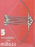 Okładka książki Pięć sposobów na miłość
