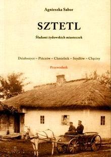 Okładka książki Sztetl. Śladami żydowskich miasteczek